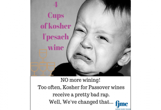 NO more wining!  Too often, Kosher for Passover wines receive a pretty bad rap.  Well, We've changed that...